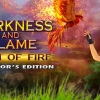 Darkness and flame: Born of fire. Collector\'s edition
