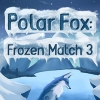 Polar fox: Frozen match 3