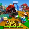 Don\'t catch me