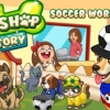 Pet shop story: Soccer world