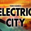 Electric City – A New Dawn