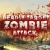 Deadly target: Zombie attack