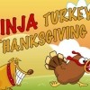 Ninja turkey: Thanksgiving