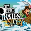 Epic Pirates Story