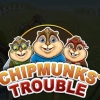 Chipmunks\' trouble