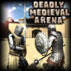 Deadly Medieval Arena